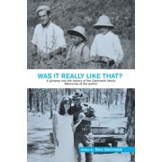 Was It Really Like That?: A Glimpse into the History of the Gammaldi Family 'Mémoires of the Author' (Paperback)