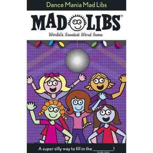 Dance Mania Mad Libs