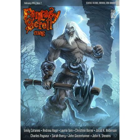 Five Magazine (Fantasy Scroll Magazine Issue #5 - eBook )