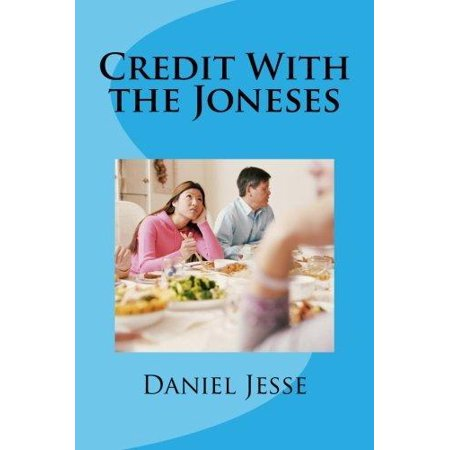 Credit With The Joneses