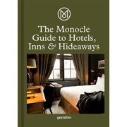 Monocle Travel Guide Hotels, Inns and Hideaways - Hardcover