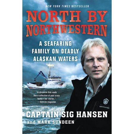 North by Northwestern : A Seafaring Family on Deadly Alaskan