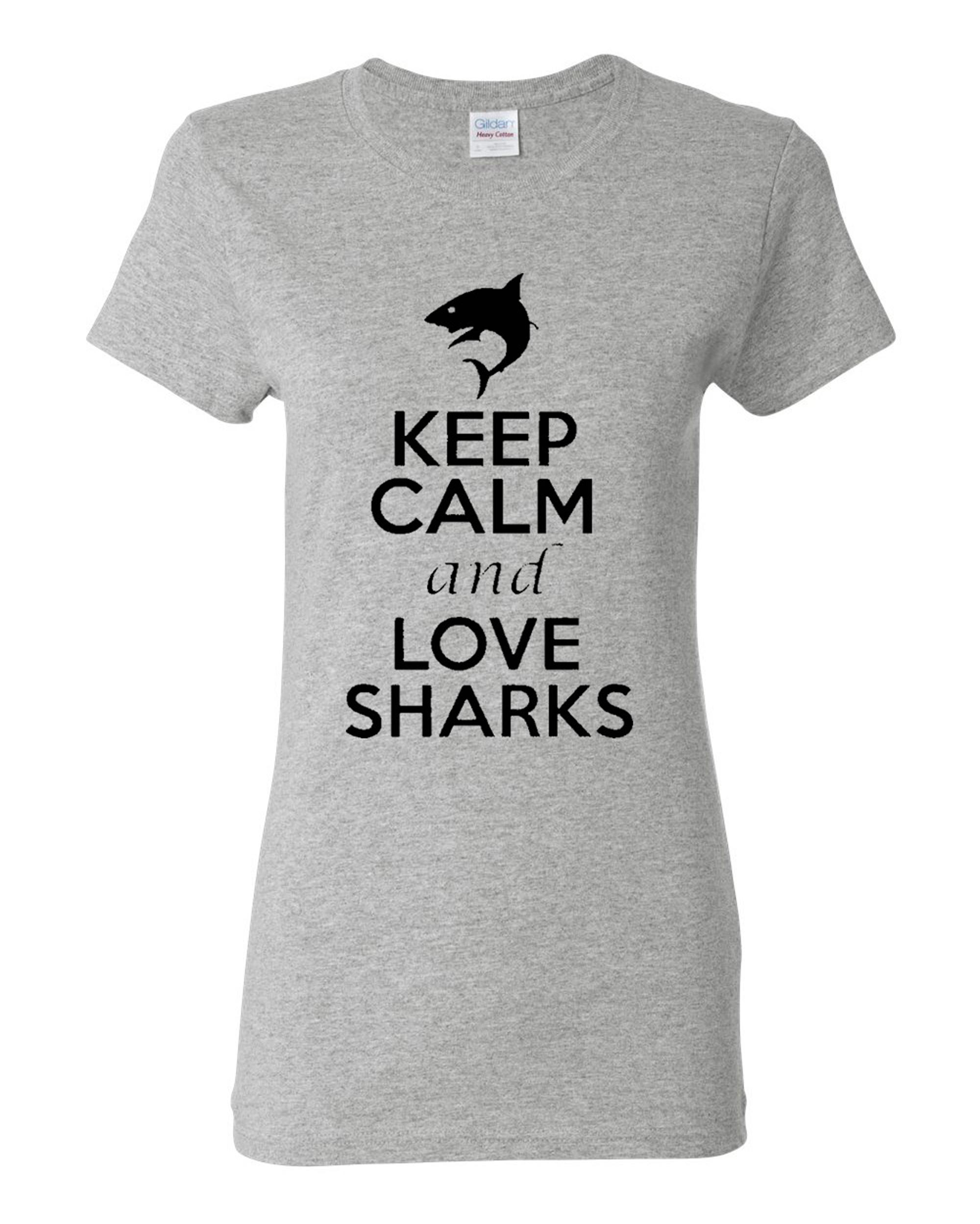 Ladies Keep Calm And Love Sharks T-Shirt Tee