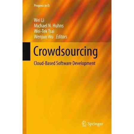 Crowdsourcing  Cloud Based Software Development