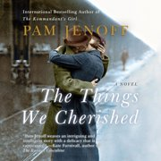 The Things We Cherished - Audiobook