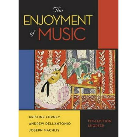 The Enjoyment Of Music  Shorter Version