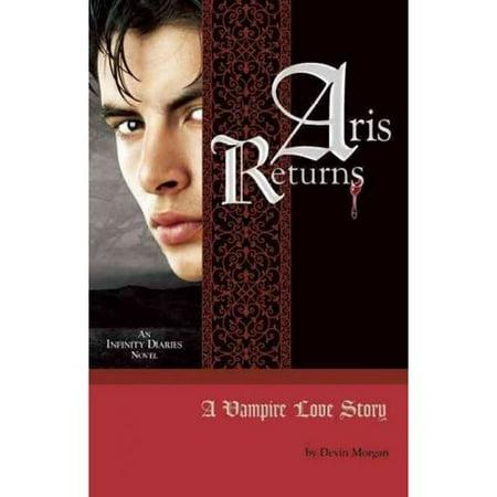 Aris Returns  A Vampire Love Story