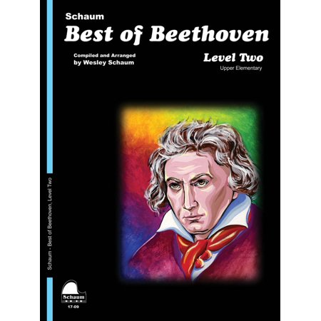 SCHAUM Best of Beethoven Educational Piano Book by Ludwig van Beethoven (Level Late