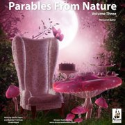Parables from Nature, Vol. 3 - Audiobook