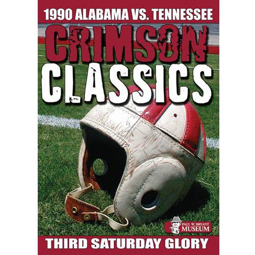 1990 Alabama Vs. Tennessee: Crimson Classics - Third Saturday Glory