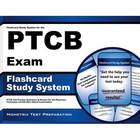 PTCB Exam Flashcard Study System : Ptcb Test Practice Questions and Review for the Pharmacy Technician Certification Board
