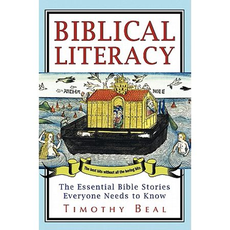 Biblical Literacy : The Essential Bible Stories Everyone Needs to (Instant Literacy Center)