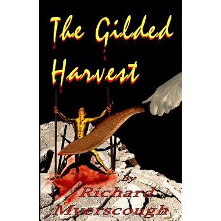 The Gilded Harvest