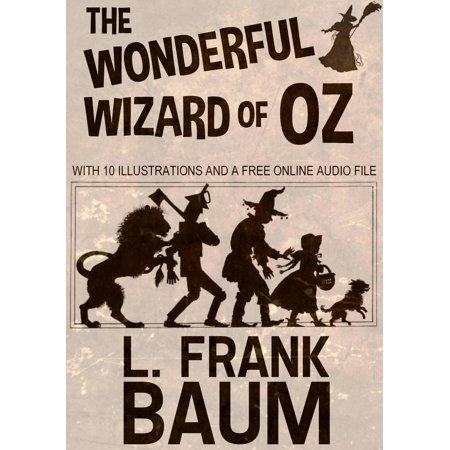 - The Wonderful Wizard of Oz: With 10 Illustrations and a Free Online Audio File - eBook