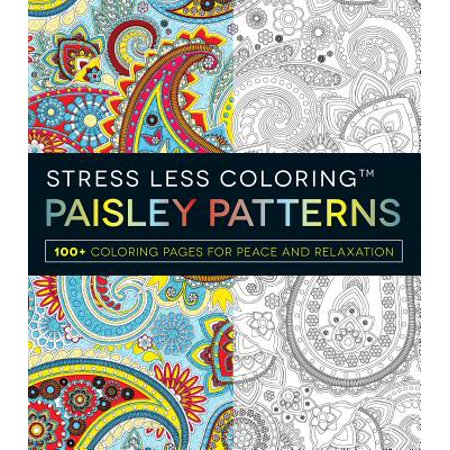 Paisley Patterns Adult Coloring Book: 100+ Coloring Pages for Peace and Relaxation - Coloring Page For Adults