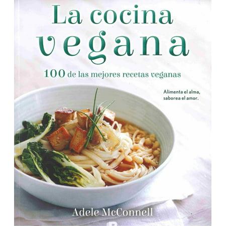 La cocina vegana / The Vegan Cookbook: 100 De Las Mejores Recetas Veganas - Las Mejores Fiestas De Halloween