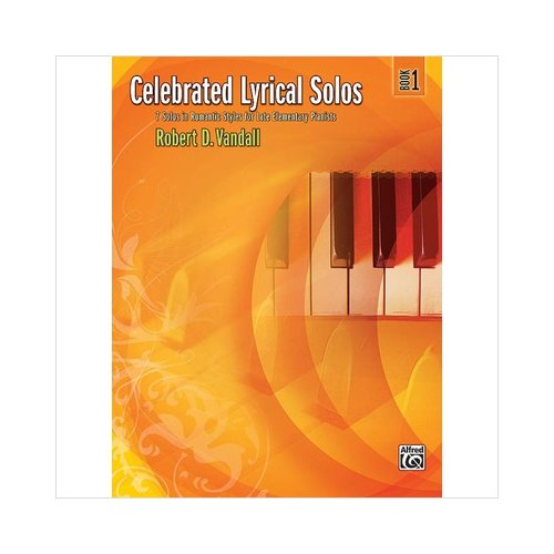 Alfred 00-29177 Celebrated Lyrical Solos- Book 1 - Music Book