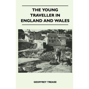 The Young Traveller in England and Wales