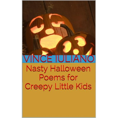 Halloween Slam Poem (Nasty Halloween Poems for Creepy Little Kids -)
