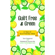 Guilt Free & Green - eBook