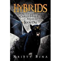 Hybrids : The Carly Harris Series Book One