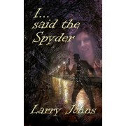 I Said the Spyder - eBook