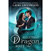 Reluctant Dragon Mate - eBook