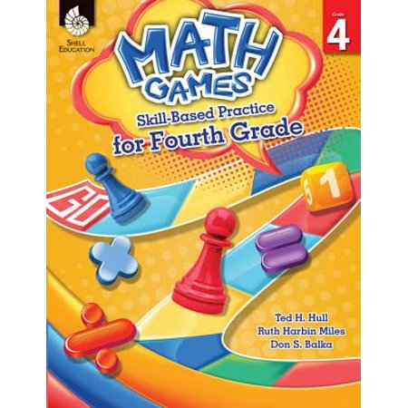 Math Games: Skill-Based Practice for Fourth Grade (Grade 4) : Skill-Based Practice for Fourth Grade