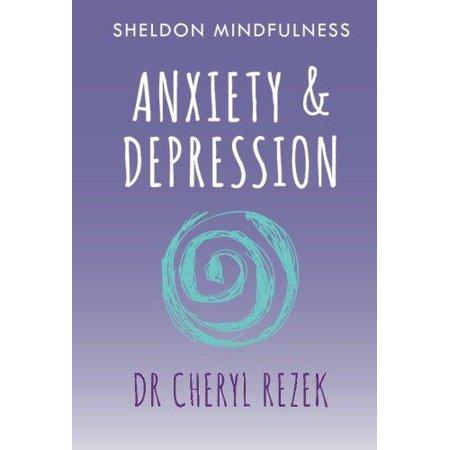 L'anxiété et la dépression- (Sheldon Mindfulness) (Broché)