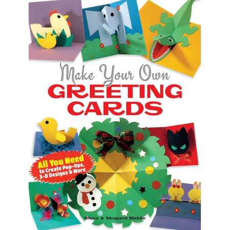 Make Your Own Greeting Cards - Make Your Own Cards