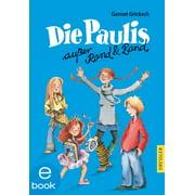 Die Paulis außer Rand und Band - eBook