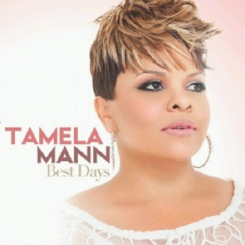 Tamela Mann - Best Days (CD)