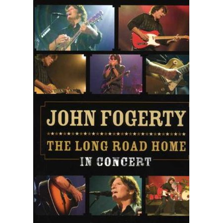 John Fogerty: The Long Road Home: Live At The Wiltern