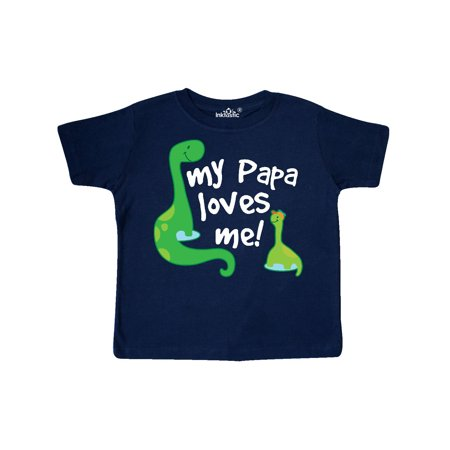 My Papa Loves Me dinosaur Toddler T-Shirt (Love Me Not Clothing)