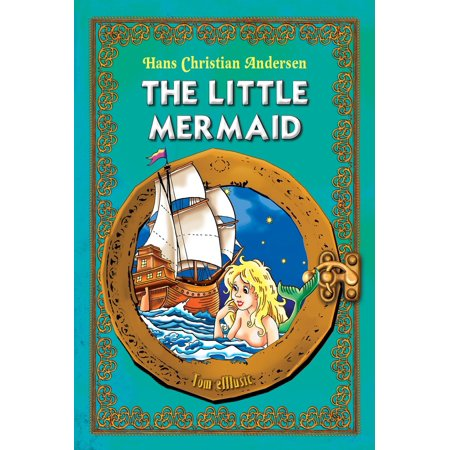 The Little Mermaid. Classic fairy tales for children (Fully illustrated) - eBook - Mermaids Kid