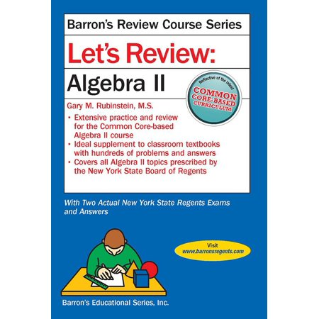 Let's Review Algebra II (Glencoe Algebra 1 Chapter 4 Resource Masters)