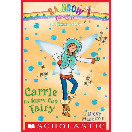 The Earth Fairies #7: Carrie the Snow Cap Fairy -