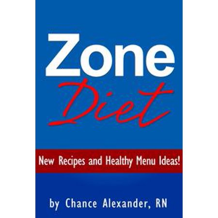 Zone Diet: New Recipes and Healthy Menu Ideas! - eBook (Halloween Menus Ideas)