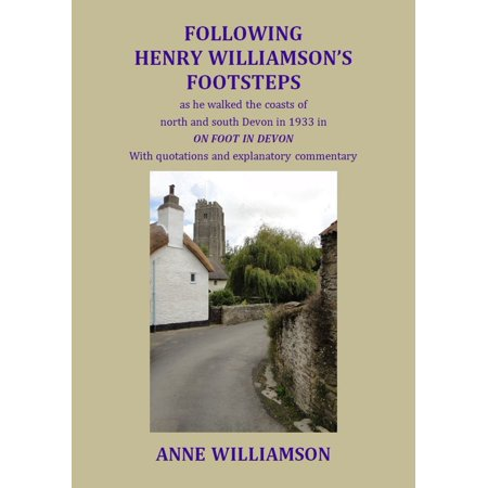 Following Henry Williamson's Footsteps as He Walked the Coasts of North and South Devon in 1933 in ON FOOT IN DEVON - eBook - Halloween In Devon 2017