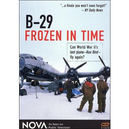 NOVA: B-29 Frozen In Time