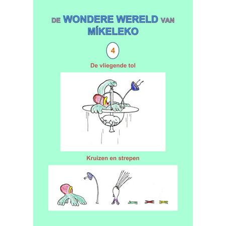 De vliegende tol en Kruizen en strepen - eBook (Tol & Tol The Best Of Tol & Tol)