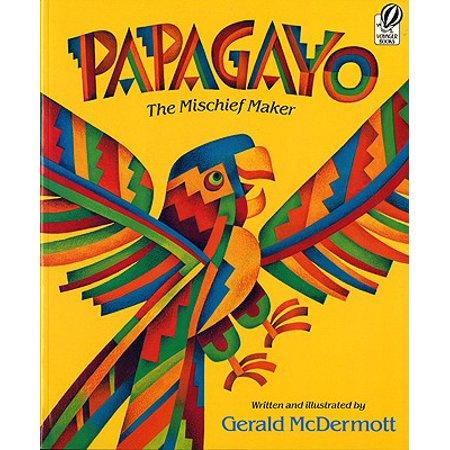 Papagayo : The Mischief Maker
