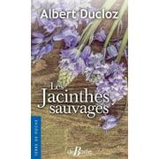 Les Jacinthes sauvages - eBook