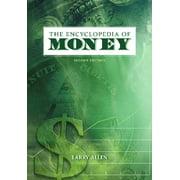The Encyclopedia of Money (Hardcover)