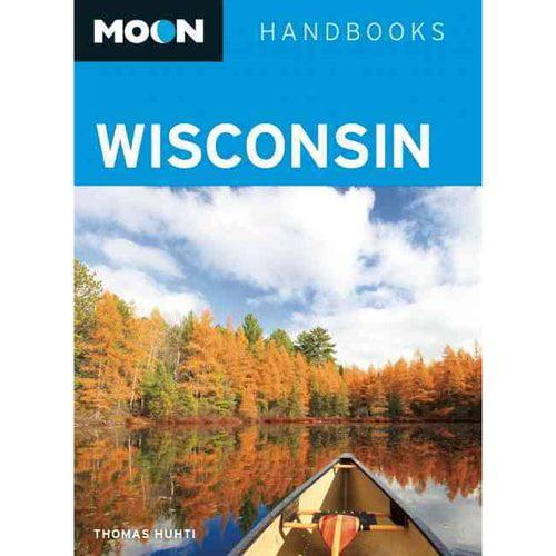 Moon Handbooks Wisconsin