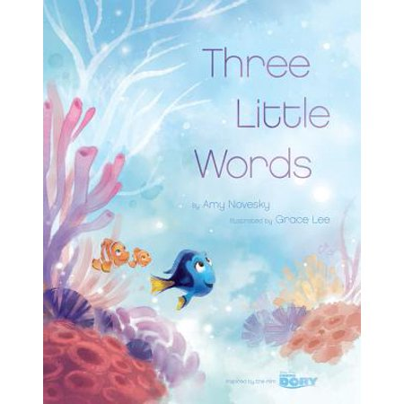 Finding Dory (Picture Book): Three Little Words (1000 Words Picture Book)