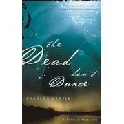 The Dead Don't Dance (Paperback)