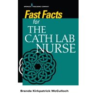 Fast Facts for the Cath Lab Nurse (Paperback)