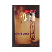 Don't Explain: Short Fiction