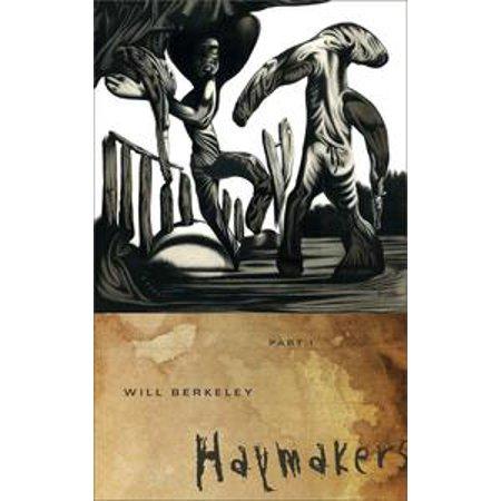Haymakers: Part I - eBook